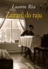 Zajrzeć do raju - Leanne Rice