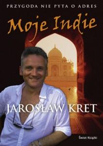 Moje Indie - Jarosław Kret